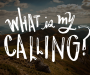 What-is-my-Calling